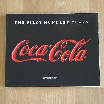 COCA COLA: The First Hundred Years (1990 Revised Ed.) Anne Hoy w/ Dust jacket