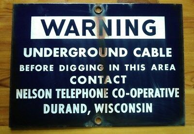 VINTAGE TELEPHONE Sign-WARNING Underground Cable, Nelson Telephone Co-op,