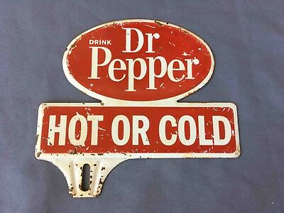 Old Dr Pepper Soda Hot or Cold Promotional Advertising License Plate Topper