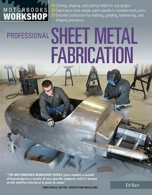 NEW Professional Sheet Metal Fabrication By Ed Barr Paperback Free Shipping