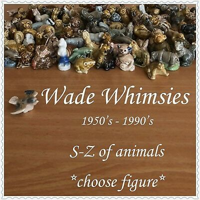 WADE WHIMSIES Animals, S to Z Selection, 1950's - 1990's ~SELECT FIGURE~ 1 incl.