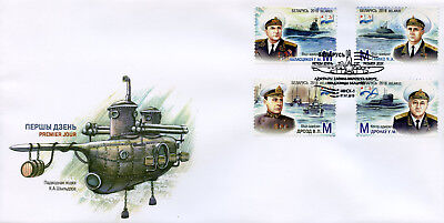 Belarus 2018 FDC Navy Admirals 4v Set Cover Boats Ships Submarines Stamps