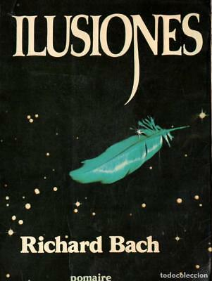 Ilusiones by Richard Bach (Spanish)
