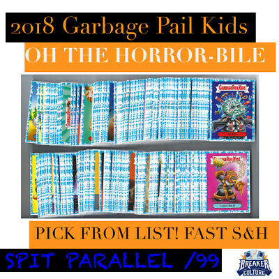 2018 Garbage Pail Kids Oh Horror-ible! SPIT /99 Pick from List Fast S&H GPK 🔥