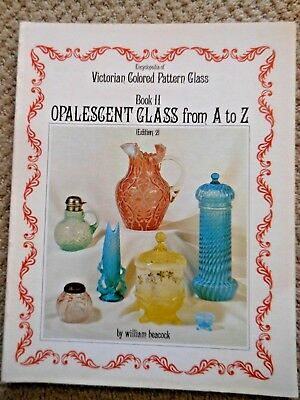 Signed ENCYCLOPEDIA OF VICTORIAN COLORED PATTERN GLASS BOOK II 2 William HEACOCK