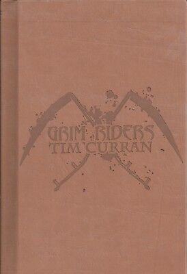 GRIM RIDERS Tim Curran, Brand New Signed Numbered 6 of 52 Limited Edition 2016