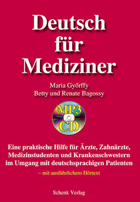Deutsch für Mediziner, mit MP3-CD Györffy, Maria|Bagossy, Betty|Bagossy, Renat