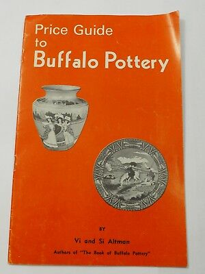 Price Guide to Buffalo Pottery by Vi and Si Altman 1969
