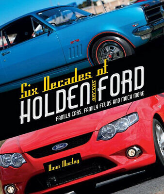 NEW Six Decades of Holden Versus Ford By Dave Morley Hardcover Free Shipping