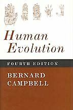 Human Evolution : An Introduction to Man's Adaptations, Hardcover by Campbell...