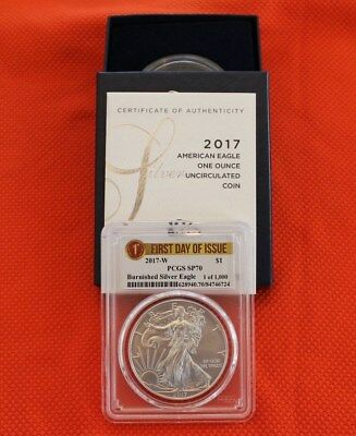 2017 W Burnished Silver Eagle PCGS SP70 - First Day Issue- Lowest Mintage- OGP!