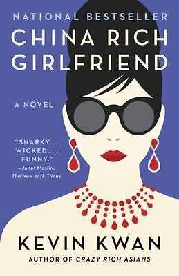 China Rich Girlfriend by Kevin Kwan (2016, Paperback)