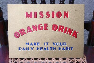 1940's NOS Mission Orange Sign / Bright Colors / In original package Very Nice!