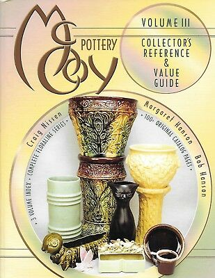McCOY POTTERY (Vol. 3): COLLECTOR'S REFERENCE AND VALUE GUIDE by Hanson & Nissen
