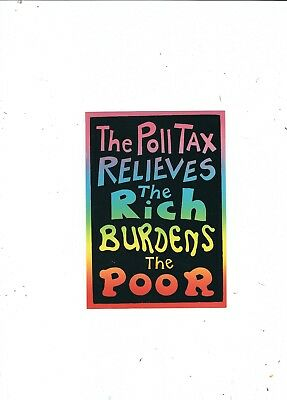 Political Postcard  Poll Tax Relieves The Rich Burdens The Poor
