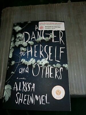 A Danger To Herself And Others Alyssa Sheinmel Advanced Reading Copy