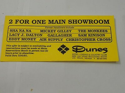 The Dunes Hotel & Country club 2 for one Main Showroom ticket 1990