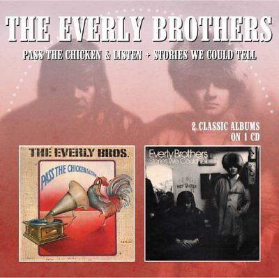 The Everly Brothers - Pass The Chicken and Listen / Stories We Could Tell [CD]