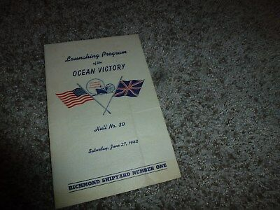 WWII 1942 Launch Program SS Ocean Victory Hull No 30 Richmond Shipyard Number 1