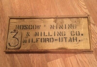 Mining Miners Moscow Mining & Milling Company Level Sign Milford Utah Star Dist