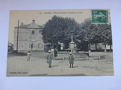 cpa 63 Arlanc  HOTEL DES POSTES FONTAINE BELLE ANIMATION 1912