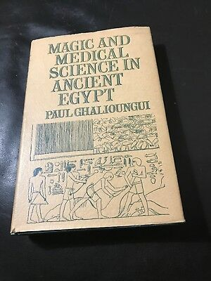 Magic And Medical Science In Ancient Egypt 1963 rare first edition