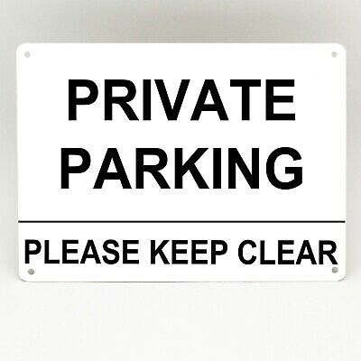 PRIVATE PARKING SIGN Please Keep Clear Metal Driveway Reserved Weatherproof