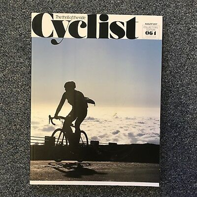 CYCLIST Magazine Issue 64 - August 2017 Collectors Edition cycling