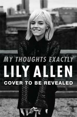 My Thoughts Exactly | Lily Allen