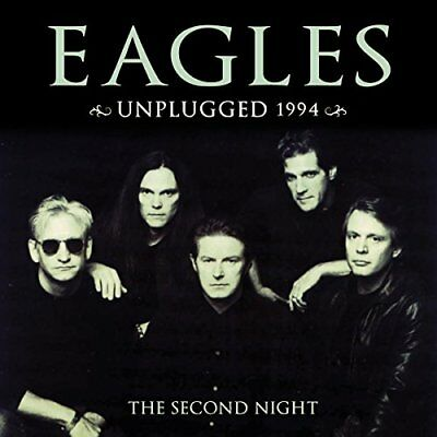 The Eagles - Unplugged 1994 - The Second Night (2CD)