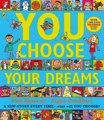 You Choose Your Dreams: Originally published as Just Imagine | Pippa Goodhart