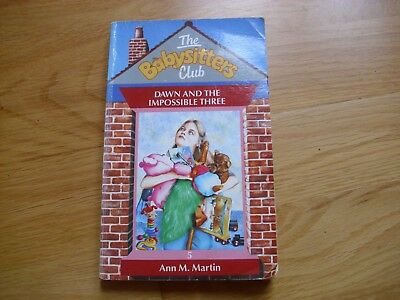 THE BABYSITTERS CLUB Dawn and the Impossible Three by Ann M. Martin