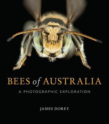 NEW Bees of Australia By James Dorey Paperback Free Shipping