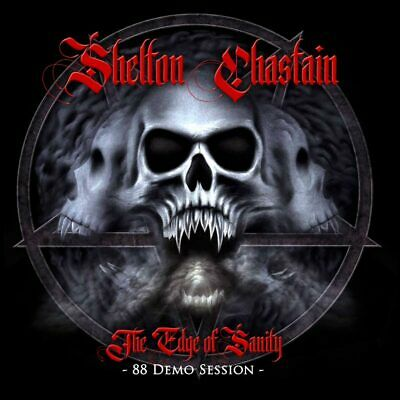 SHELTON/CHASTAIN - The Edge Of Sanity/88 Demo Session US-METAL