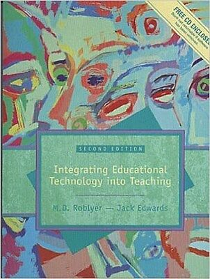 Integrating Educational Technology Into Teaching with CDROM by Roblyer, Mar ...