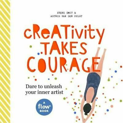 NEW Creativity Takes Courage By Irene Smit Hardcover Free Shipping