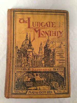 Ludgate Monthly - May-Oct 1891 - Kipling, W G Grace, Crystal Palace, C W Alcock