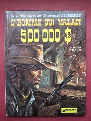 Charlier Giraud Blueberry L Homme Qui Valait 500000 $ Eo 1973