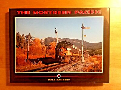 Dale Sanders: The Northern Pacific Railway *** top Zustand