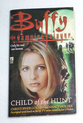 Buffy Child of the Hunt. Buffy the Vampire Slayer. Englisch!