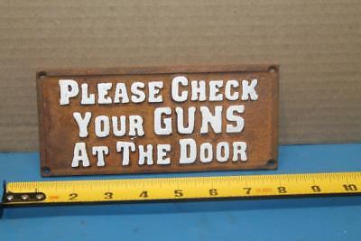 Cast Iron Sign Please Check Your Guns At The Door Plaque Old West Saloon