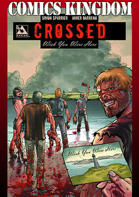 Crossed: Wish You Were Here Volume 1 (Signed by Simon Spurrier) HC VF/NM
