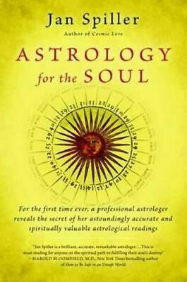 NEW Astrology For The Soul By Jan Spiller Paperback Free Shipping