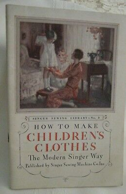 """Singer Sewing Library #3 """"How to Make Children's Clothes"""" Modern Way,1931,Illus."""