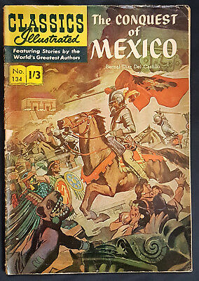 Vintage British Classics Illustrated:THE CONQUEST OF MEXICO No.134 HRN129 1/3