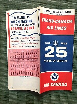 7/1/1962 TRANS-CANADA AIR LINES TIMETABLE Canada & USA  Via FLY TCA 25 YEARS