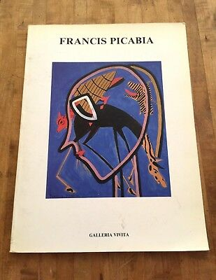 Francis Picabia - Galleria Vivita - 1988 - French text