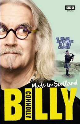 NEW Made in Scotland By Billy Connolly Paperback Free Shipping