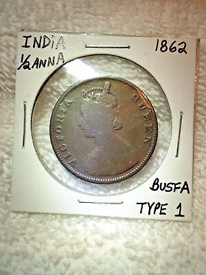 1862 BRITISH-INDIA HALF ANNA COIN (Bust A, Type I)