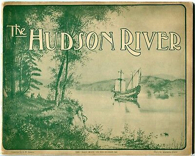 Hudson River booklet, 50 pp. 1909. Historic photos of New York cities. NY. NYC.